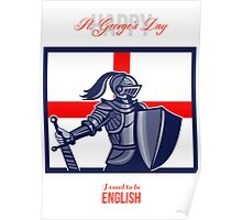 Proud to Be English Happy St George Day Card Poster