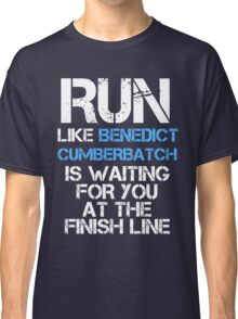 Run Like Benedict Cumberbatch is Waiting (dark shirt) Classic T-Shirt