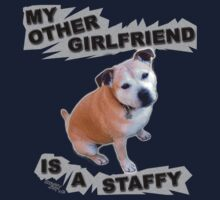 My Other Girlfriend Is A Staffy by amanda metalcat
