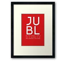 JUBL Framed Print