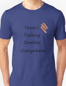 Zombies Everywhere T-Shirt