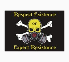 Respect Existence or Expect Resistance by KFStudios