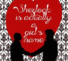 Sherlock is actually a girl's name //1// by SallySparrowFTW
