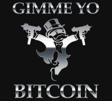 Gimme Yo Bitcoin Chrome by NibiruHybrid