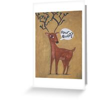 Why?? Greeting Card
