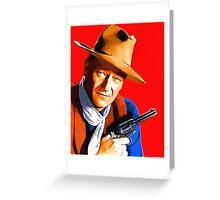 John Wayne in Rio Bravo Greeting Card