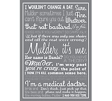 Dana Scully Quotes Photographic Print