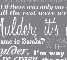 Dana Scully Quotes Sticker