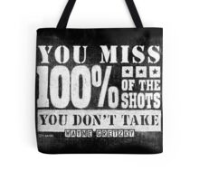 Gretzky Quote: Miss 100% of Shots You Don't Take Tote Bag