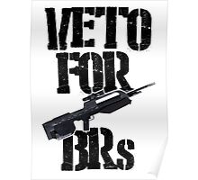 Halo 3 Veto For BRs Poster