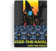 Stop The Kaiju Canvas Print