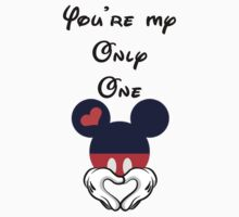 Your my only one Mickey N Minnie Couple/Matching tshirt by Trish08