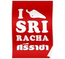 I Chili [Love] Sriracha Poster