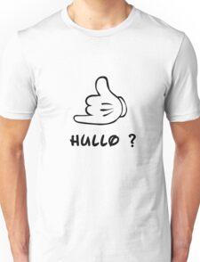 Pick up the phone Unisex T-Shirt