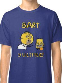 Y U Little Homer + Bart Simpson Mashup Meme Classic T-Shirt