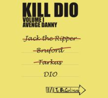 KILL DIO (Black) by pierpah
