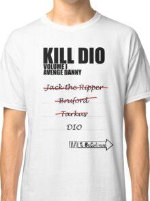 KILL DIO (Black) Classic T-Shirt