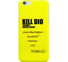 KILL DIO (Black) iPhone Case/Skin
