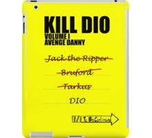 KILL DIO (Black) iPad Case/Skin