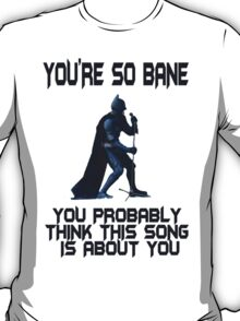 Batman So Bane Funny Meme T-Shirt