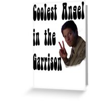 Coolest Angel in the Garrison Greeting Card