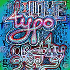 I Love Typography by relplus