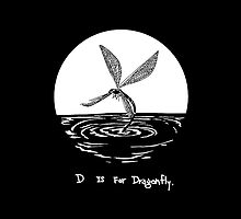 D is for Dragonfly. by tessfan99