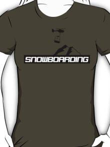 Snowboard,Snowboarder,Ski,Skiing,Apres Ski,Powder T-Shirt