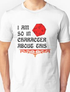 So in Character About This Shirt Unisex T-Shirt
