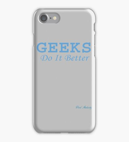 GEEKS DO IT BETTER iPhone Case/Skin