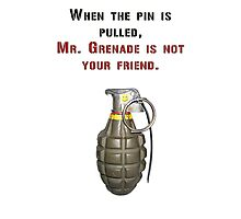 Mr. Grenade Photographic Print