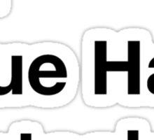 Not Neue Haas Grotesk Sticker