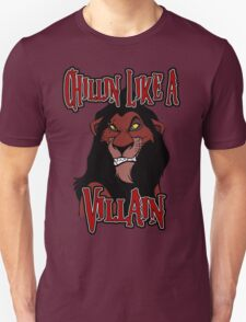 Scar Chillin Like a Villain T-Shirt