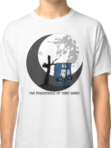 The Persistence of Timey Wimey Clean Classic T-Shirt