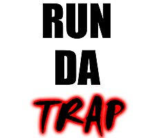RUN DA TRAP Photographic Print