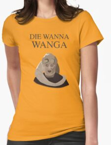 Bib Fortuna: Die Wanna Wanga: Black Version Womens Fitted T-Shirt