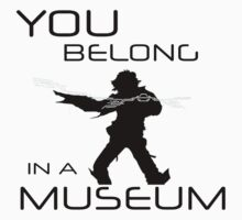 You Belong In A Museum by Zodiyak