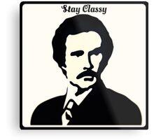Stay Classy - Ron Burgundy Metal Print