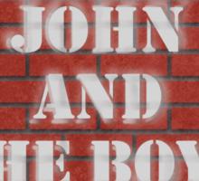 Greasy John and The Boys Sticker