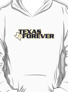 Texas Forever 2 T-Shirt