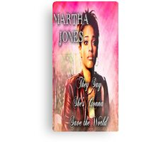 Martha Jones is Gonna Save the World Metal Print