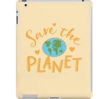 SAVE THE PLANET (hippy edition) iPad Case/Skin