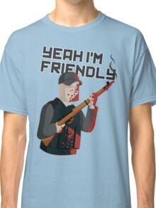 Yeah I'm Friendly Classic T-Shirt