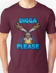 Digga Please! T-Shirt