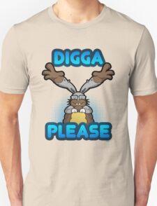 Digga Please! Unisex T-Shirt