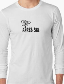 apres ski, ski, party, winter, snowboard,ride,hut Long Sleeve T-Shirt