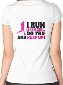 I run like a girl. Do try and KEEP UP! Women's Fitted Scoop T-Shirt