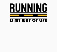 Running is my way of life Unisex T-Shirt