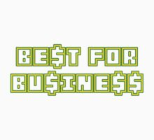 BEST FOR BUSINESS by toxtethavenger