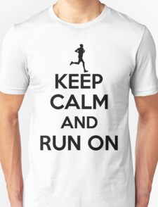 Keep calm an run on T-Shirt
